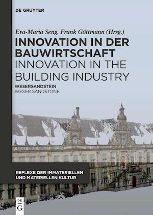 Innovation in der Bauwirtschaft Innovation in the Building Industry