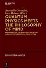 Quantum Physics Meets the Philosophy of Mind (Philosophische Analyse / Philosophical Analysis, nr. 56)