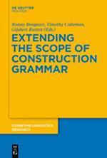 Extending the Scope of Construction Grammar (Cognitive Linguistics Research, nr. 54)