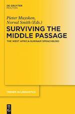 Surviving the Middle Passage (Trends in Linguistics Studies and Monographs TiLSM, nr. 275)
