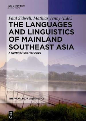 The Languages and Linguistics of Mainland Southeast Asia