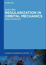 Regularization in Orbital Mechanics (De Gruyter Studies in Mathematical Physics, nr. 42)