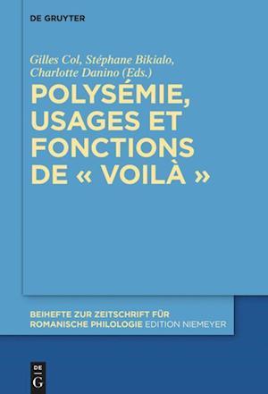 Polysémie, usages et fonctions de « voilà »