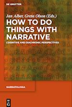How to Do Things with Narrative (Narratologia, nr. 60)