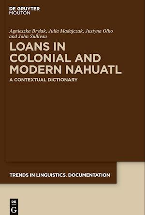 Loans in Colonial and Modern Nahuatl