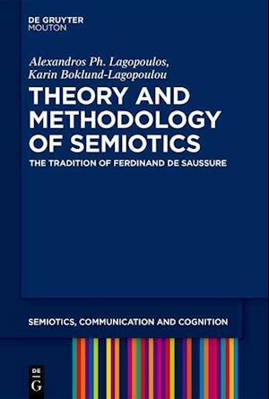 Theory and Methodology of Semiotics
