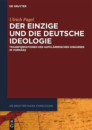 Der Einzige und die Deutsche Ideologie