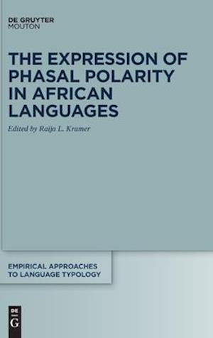 The Expression of Phasal Polarity in African Languages