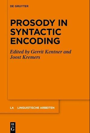 Prosody in Syntactic Encoding