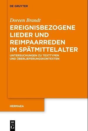 Brandt, D: Ereignisbezogene Lieder und Reimpaarreden im Spät