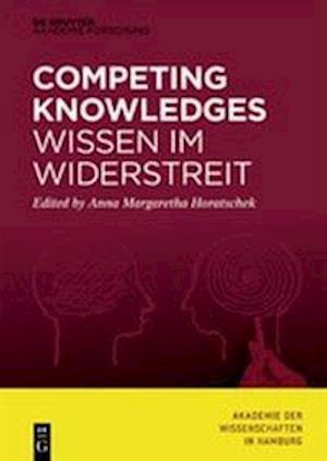 Competing Knowledges on a Global Scale - Wissen Im Widerstreit