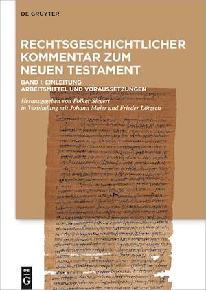 Rechtsgeschichtlicher Kommentar Zum Neuen Testament I
