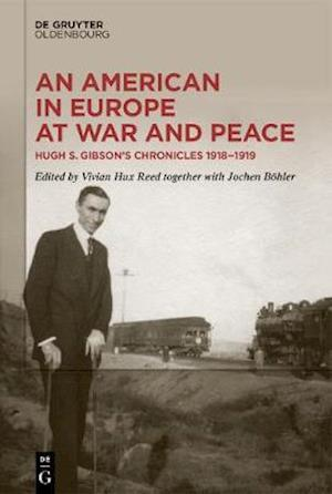 An American in Europe at War and Peace
