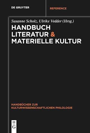 Handbuch Literatur & Materielle Kultur