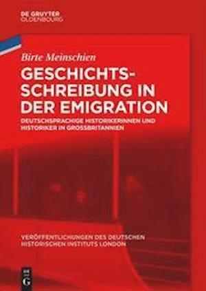 Geschichtsschreibung in der Emigration