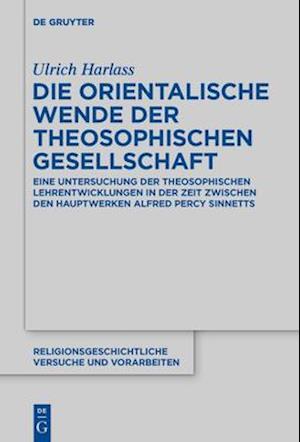 Die orientalische Wende der Theosophischen Gesellschaft