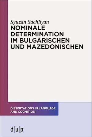 Nominale Determination im Bulgarischen und Mazedonischen