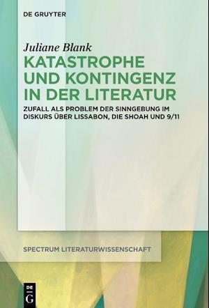 Katastrophe und Kontingenz in der Literatur