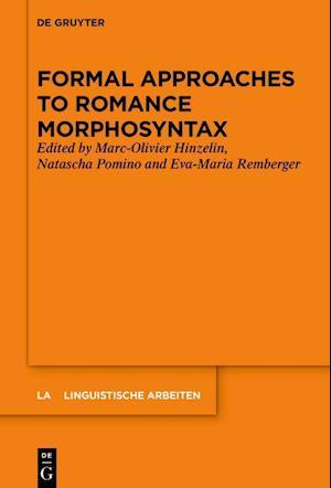 Formal Approaches to Romance Morphosyntax