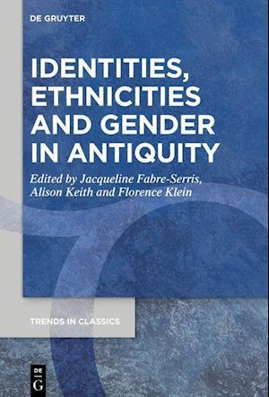 Identities, Ethnicities and Gender in Antiquity
