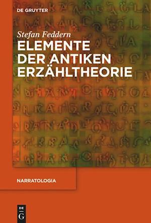 Elemente der antiken Erzähltheorie