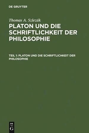 Platon und die Schriftlichkeit der Philosophie