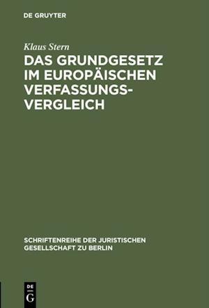 Das Grundgesetz im europaischen Verfassungsvergleich