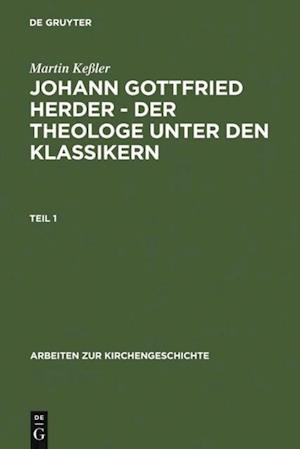 Johann Gottfried Herder - der Theologe unter den Klassikern