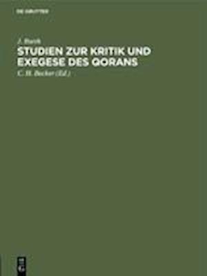 Studien zur Kritik und Exegese des Qorans
