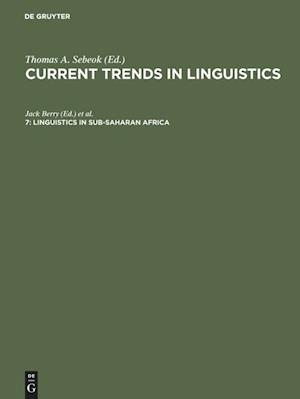 Current Trends in Linguistics, 7, Linguistics in Sub-Saharan Africa