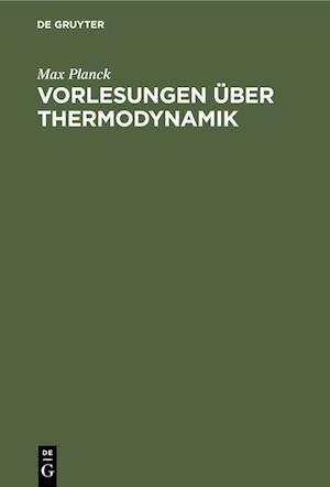 Vorlesungen über Thermodynamik