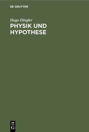 Physik und Hypothese