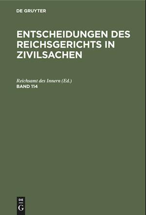 Entscheidungen des Reichsgerichts in Zivilsachen, Band 114, Entscheidungen des Reichsgerichts in Zivilsachen Band 114