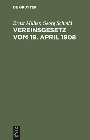 Vereinsgesetz vom 19. April 1908