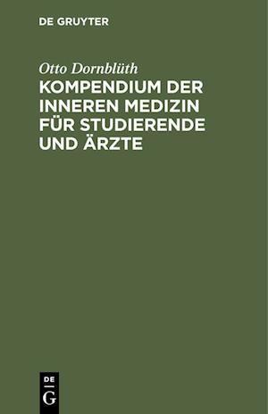Kompendium der inneren Medizin für Studierende und Ärzte