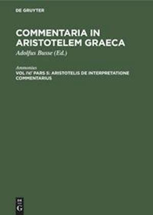 Aristotelis de interpretatione commentarius