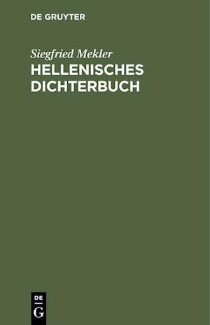 Hellenisches Dichterbuch