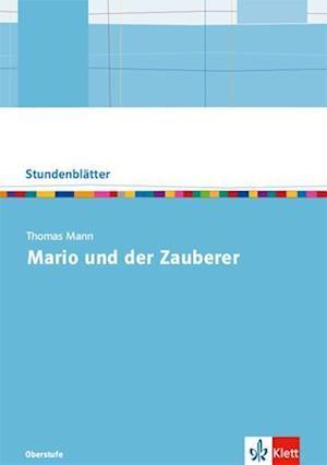 Thomas Mann: Mario und der Zauberer. Kopiervorlagen mit Downloadpaket Oberstufe