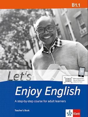 Let's Enjoy English B1.1. Teacher's Book