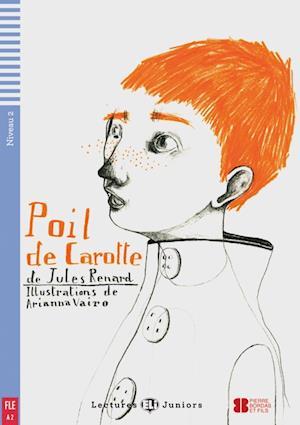 Poil de carotte. Buch mit Audio-CD