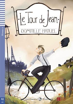 Le Tour de Jean. Buch + Audio-CD