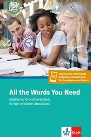 All the Words You Need. Englischer Grundwortschatz. Buch + App