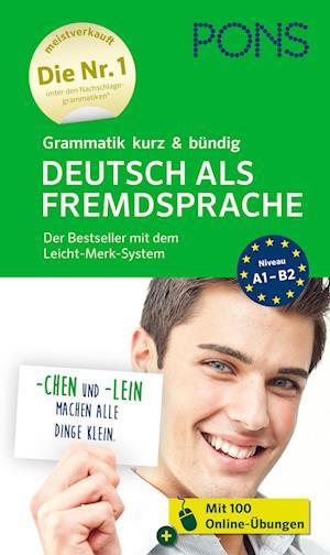 PONS Grammatik kurz & bündig Deutsch als Fremdsprache