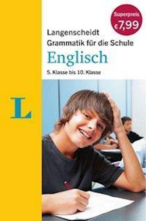 Langenscheidt Grammatik für die Schule - Englisch