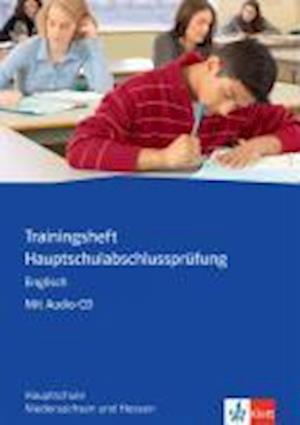 Trainingsheft Hauptschulabschlussprüfung Englisch. Niedersachsen