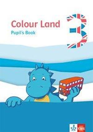 Colour Land 3. Pupil's Book. Ab Klasse 3.