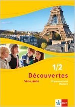 Découvertes Série jaune 1 und 2. 99 grammatische Übungen