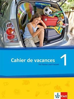 Découvertes Série jaune und bleue 1. Cahier de vacances