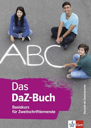 Das DaZ-Buch - Basiskurs für Zweitschriftlernende. Buch + online