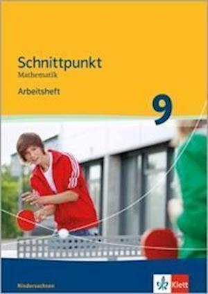 Schnittpunkt Mathematik - Ausgabe für Niedersachsen. Arbeitsheft mit Lösungen 9. Schuljahr - Mittleres Niveau